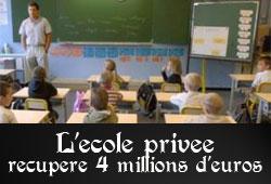 SERVICE [encore] PUBLIC - Page 5 Ecole-privee-4-millions-d-euros