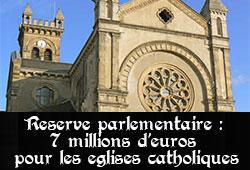 Eglises catholiques et réserve parlementaire