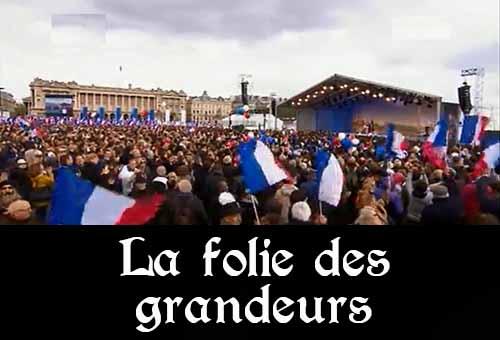Folie des grandeurs de Sarkozy