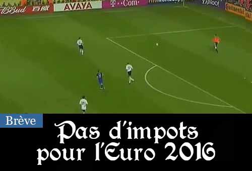 Impôts Euro 2016