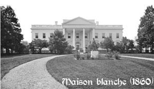 La maison blanche en 1860