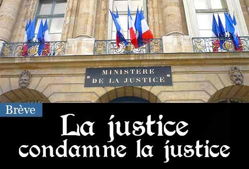 La justice a condamné... le ministère de la justice, qui cumule 143 millions d'euros d'impayés auprès de ses prestataires