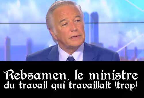 Rebsamen, ministre du travail
